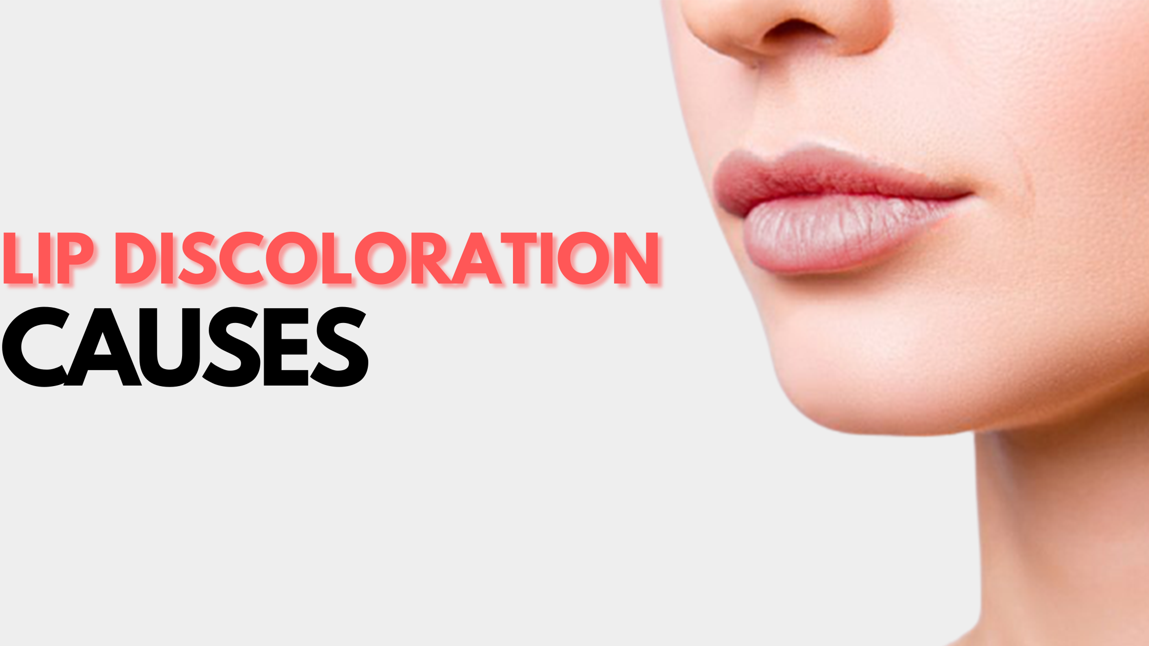lip discoloration causes