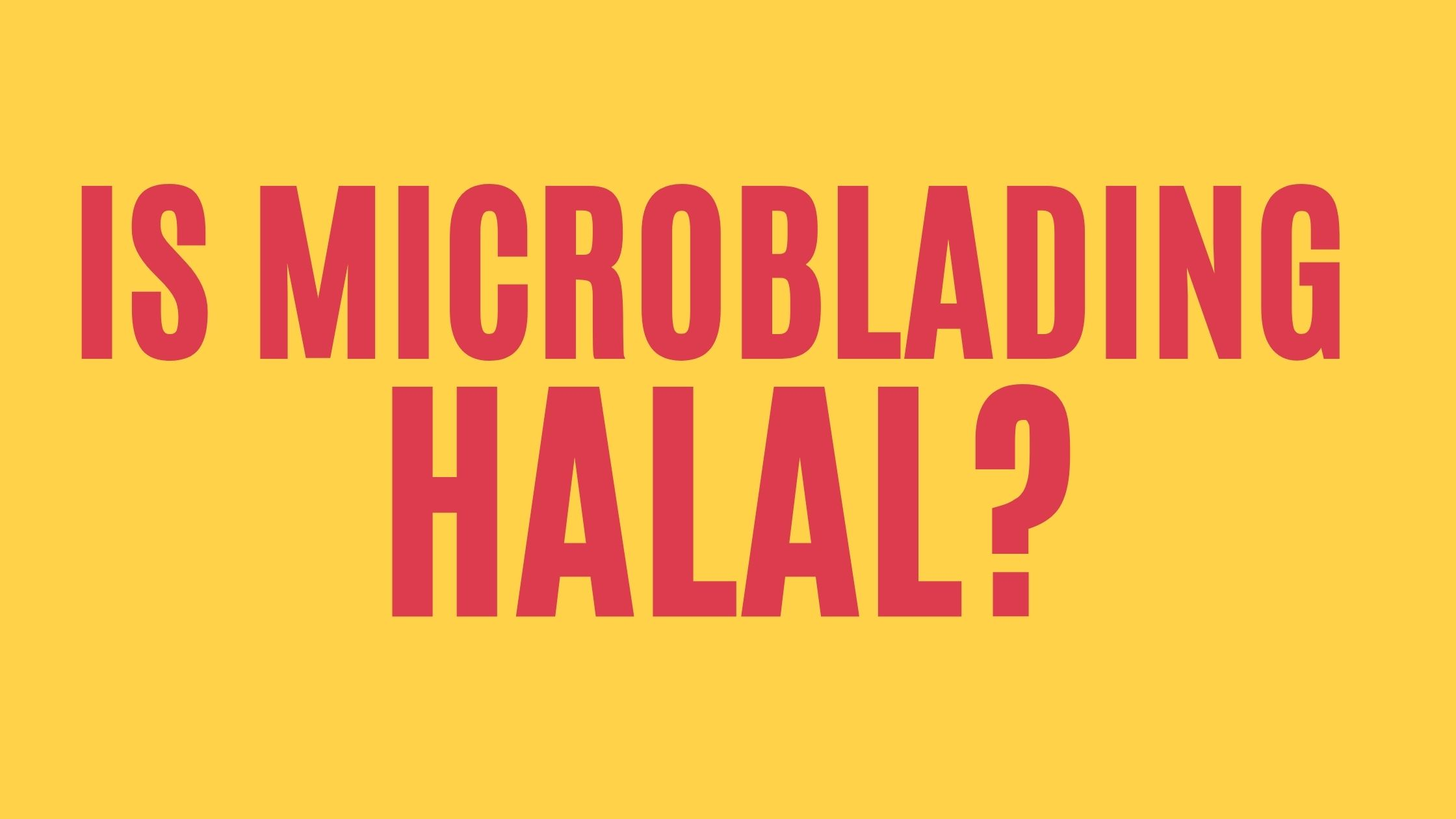 is microblading halal